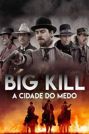 Big Kill: A Cidade do Medo Dublado