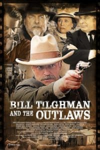Bill Tilghman and the Outlaws (2019)