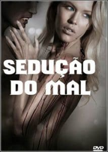 seducao-do-mal