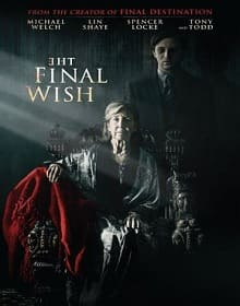 The Final Wish - assistir The Final Wish 2019 dublado online grátis